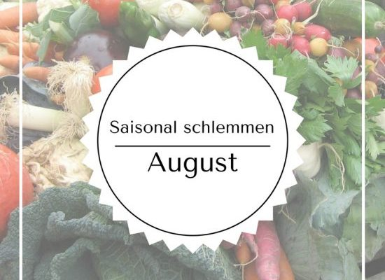 Saisonal schlemmen – August